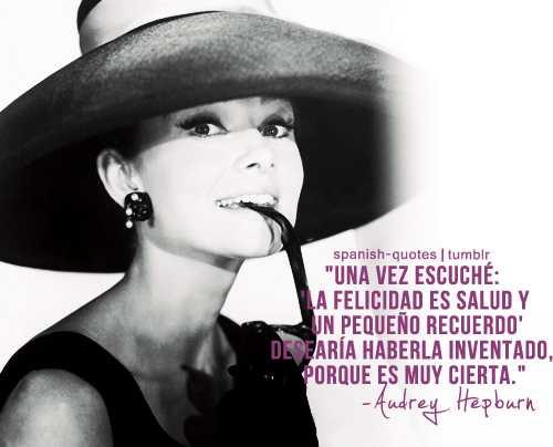 Audrey Hepburn Frases 3 Everything Audrey Hepburn